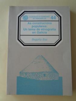 Ver os detalles de:  As construcións populares: Un tema de etnografía de Galicia. Cadernos do Seminario de Sargadelos, nº 44