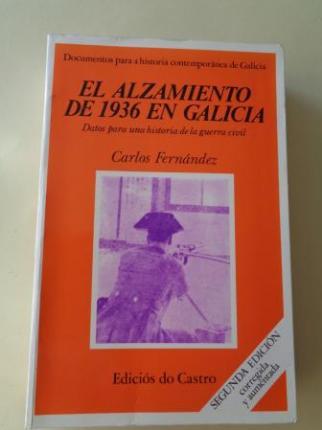 El alzamiento de 1936 en Galicia. Datos para una historia de la guerra civil - Ver os detalles do produto