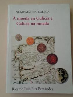Ver os detalles de:  A moeda en Galicia e Galicia na moeda