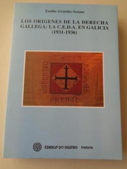 Ver os detalles de:  Los orígenes de la derecha gallga: La C.E.D.A. en Galicia (1931-1936)