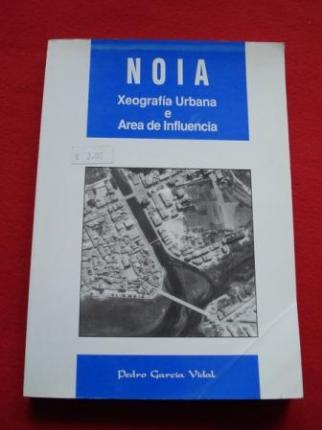 Noia. Xeografía Urbana e Área de Influencia - Ver os detalles do produto