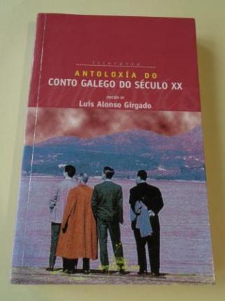 Antoloxía do conto galego do século XX (Edición de L. Alonso Girgado) - Ver os detalles do produto