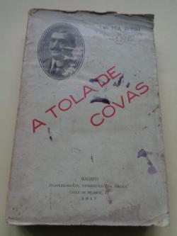Ver os detalles de:  A tola de Covas. Poema (en verso gallego)