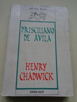 Ver os detalles de:  Prisciliano de Ávila. Ocultismo y poderes carismáticos en la Iglesia primitiva