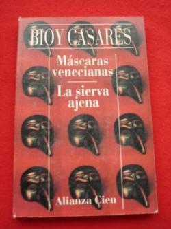Ver os detalles de:  Máscaras venecianas / La sierva ajena