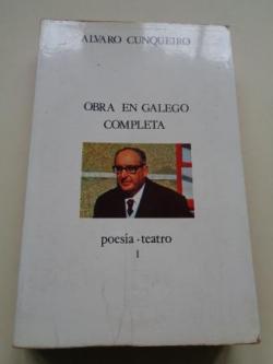 Ver os detalles de:  Obra en galego completa I. Poesía. Teatro
