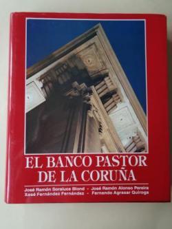 Ver os detalles de:  El Banco Pastor de La Coruña (Fotografías de Luis Carré