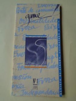 Ver os detalles de:  GUME. Nº 1. 1995. Revistade lingua, literatura e arte