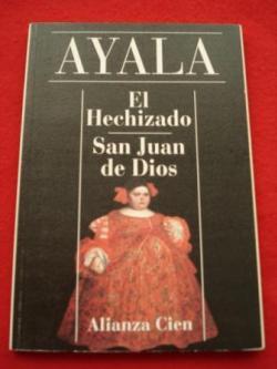 Ver os detalles de:  El Hechizado / San Juan de Dios