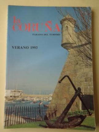 LA CORUÑA PARAISO DEL TURISMO. Verano 1993. Publicación anual - Ver os detalles do produto