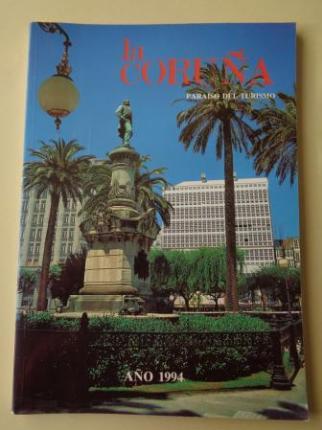 LA CORUÑA PARAISO DEL TURISMO. Verano 1994. Publicación anual - Ver os detalles do produto