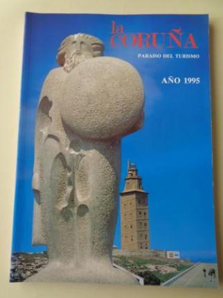 LA CORUÑA PARAISO DEL TURISMO. AÑO 1995. Publicación anual - Ver los detalles del producto