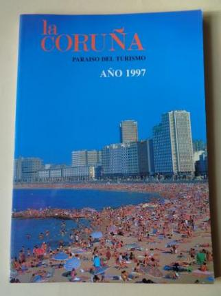LA CORUÑA PARAISO DEL TURISMO. AÑO 1997. Publicación anual - Ver os detalles do produto