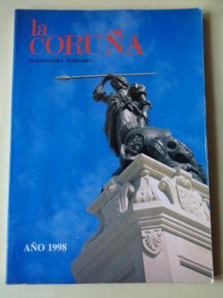 LA CORUÑA PARAISO DEL TURISMO. AÑO 1998. Publicación anual - Ver los detalles del producto