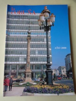 LA CORUÑA PARAISO DEL TURISMO. AÑO 2000. Publicación anual - Ver los detalles del producto