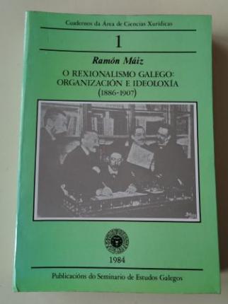 O Rexionalismo galego: organización e ideoloxía (1886-1907). Cuadernos da Área de Ciencias Xurídicas, nº 1 - Ver los detalles del producto