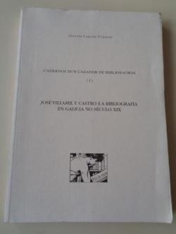 Ver os detalles de:  Cadernos dun cazador de bibliosauros (I). José Villamil y Castro e a bibliografía en Galicia no século XIX
