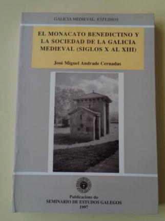 El monacato benedictino y la sociedad de la Galicia medieval (siglos X al XIII) - Ver los detalles del producto