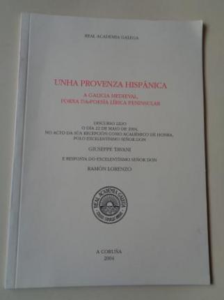 Unha Provenza hispánica. A Galicia medieval, forxa da poesía lírica peninsular - Ver los detalles del producto