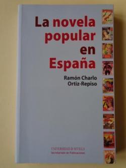 Ver os detalles de:  La novela popular en España