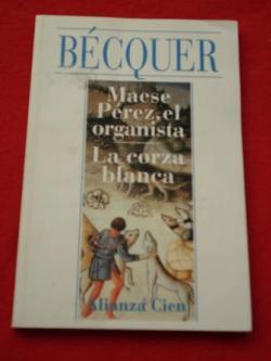 Ver os detalles de:  Maese Pérez, el organista / La corza blanca