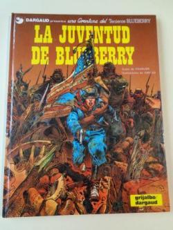 Ver os detalles de:  La juventud de Blueberry. Una aventura del Teniente Blueberry