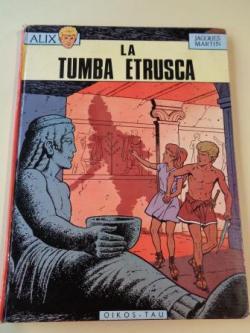 Ver os detalles de:  La tumba etrusca. Las aventuras de Alix