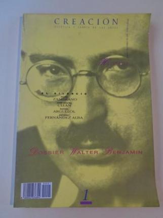 CREACIÓN. Estética y Teoría de las Artes. Número 1. Abril 1990. Imágenes del silencio / Dossier: Walter Benjamín - Ver los detalles del producto