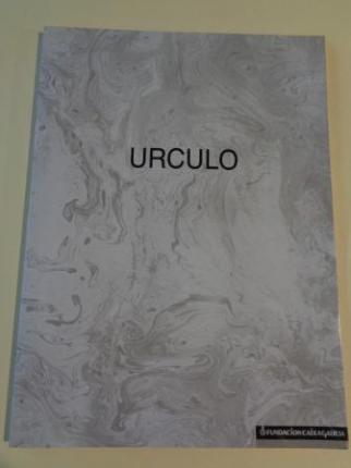 EDUARDO ÚRCULO. Catálogo Exposición A Coruña, 1991, Fundación CaixaGalicia - Ver los detalles del producto
