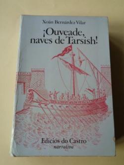 Ver os detalles de:  ¡Ouveade, naves de Tarsish!