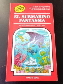 Ver os detalles de:  El submarino fantasma. Elige tu propia aventura, nº 19