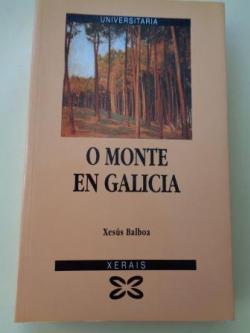 Ver os detalles de:  O monte en Galicia