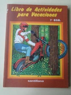 Ver os detalles de:  Libro de actividades para vacaciones. 7º E.G.B. Santillana