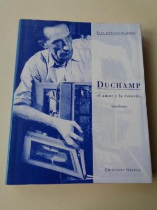 Duchamp. El amor y la muerte, incluso - Ver os detalles do produto
