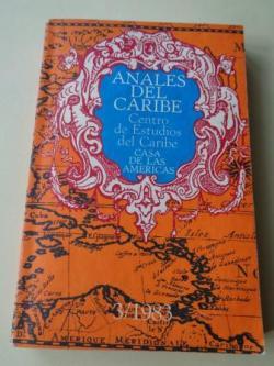 Ver os detalles de:  ANALES DEL CARIBE. Centro de Estudios del Caribe. Casa de las Américas. Nº 3, 1983