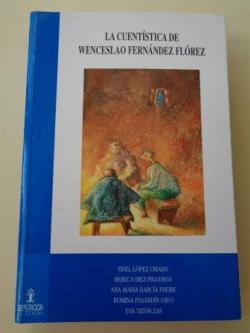 Ver os detalles de:  La cuentística de Wenceslao Fernández Flórez