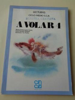 Ver os detalles de:  A VOLAR 4. Lecturas Ciclo Medio EGB