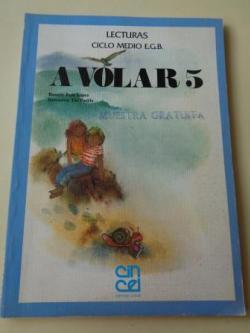 Ver os detalles de:  A VOLAR 5. Lecturas Ciclo Medio EGB