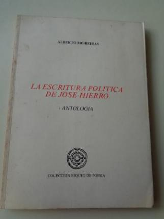 La escritura política de José Hierro. Antología - Ver los detalles del producto