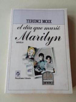 Ver os detalles de:  El día que murió Marilyn