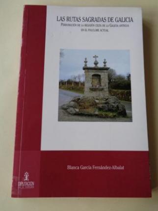 Las rutas sagradas de Galicia. Perduración de la religión celta de la Galicia antigua en el folclore actual - Ver los detalles del producto