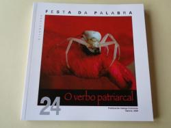 Ver os detalles de:  FESTA DA PALABRA SILENCIADA. Publicación Galega Feminista. Nº 24. Galicia, 2008. O verbo patriarcal