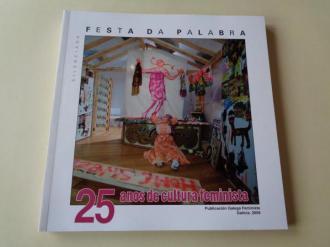 FESTA DA PALABRA SILENCIADA. Publicación Galega Feminista. Número 25 (monográfico). Galicia, 2009. 25 anos de cultura feminista - Ver os detalles do produto