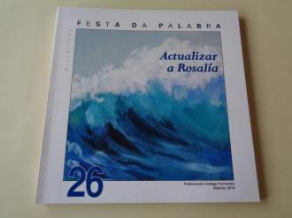 FESTA DA PALABRA SILENCIADA. Publicación Galega Feminista. Nº 26. Galicia, 2010. Actualizar a Rosalía - Ver los detalles del producto