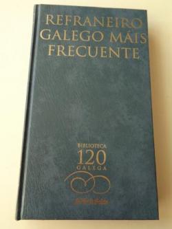 Ver os detalles de:  Refraneiro galego máis frecuente