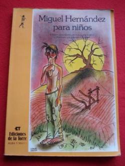 Ver os detalles de:  Miguel Hernández para niños