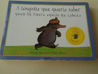 A toupiña que quería saber quen lle fixera aquilo na cabeza (Libro con sons) - Ver os detalles do produto