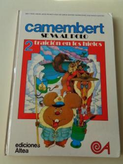 Ver os detalles de:  Traición en los hielos. Camembert se va al polo, vol. 2