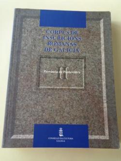 Ver os detalles de:  Corpus de inscricións romanas de Galicia. Tomo II: Provincia de Pontevedra