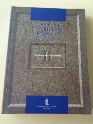 Corpus de inscricións romanas de Galicia. Tomo II: Provincia de Pontevedra - Ver los detalles del producto